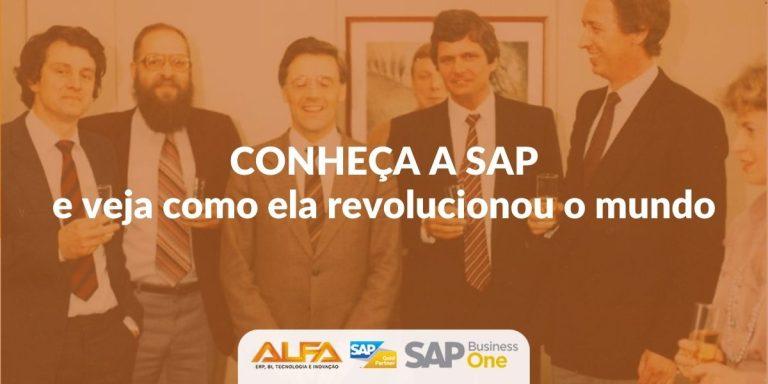Conheça a SAP e veja como ela revolucionou o mundo