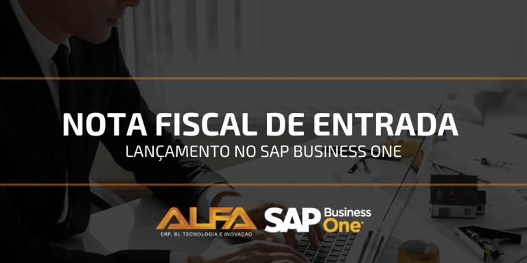 Lançamento de Nota fiscal de entrada no SAP Business One