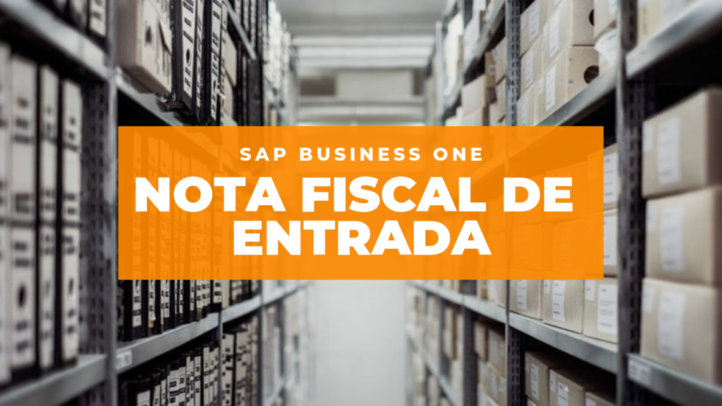 nota fiscal de entrada no sap business one