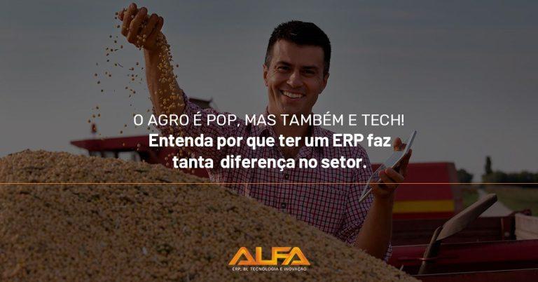 ERP para agronegócio: entenda a importância dentro da gestão