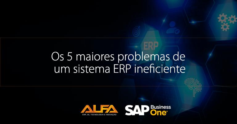 Sistema ERP ineficiente